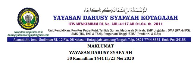 Maklumat Yayasan Darusy Syafa'ah Terkait Silaturahim Hari Raya Idul Fitri 1441 H dan Libur Santri
